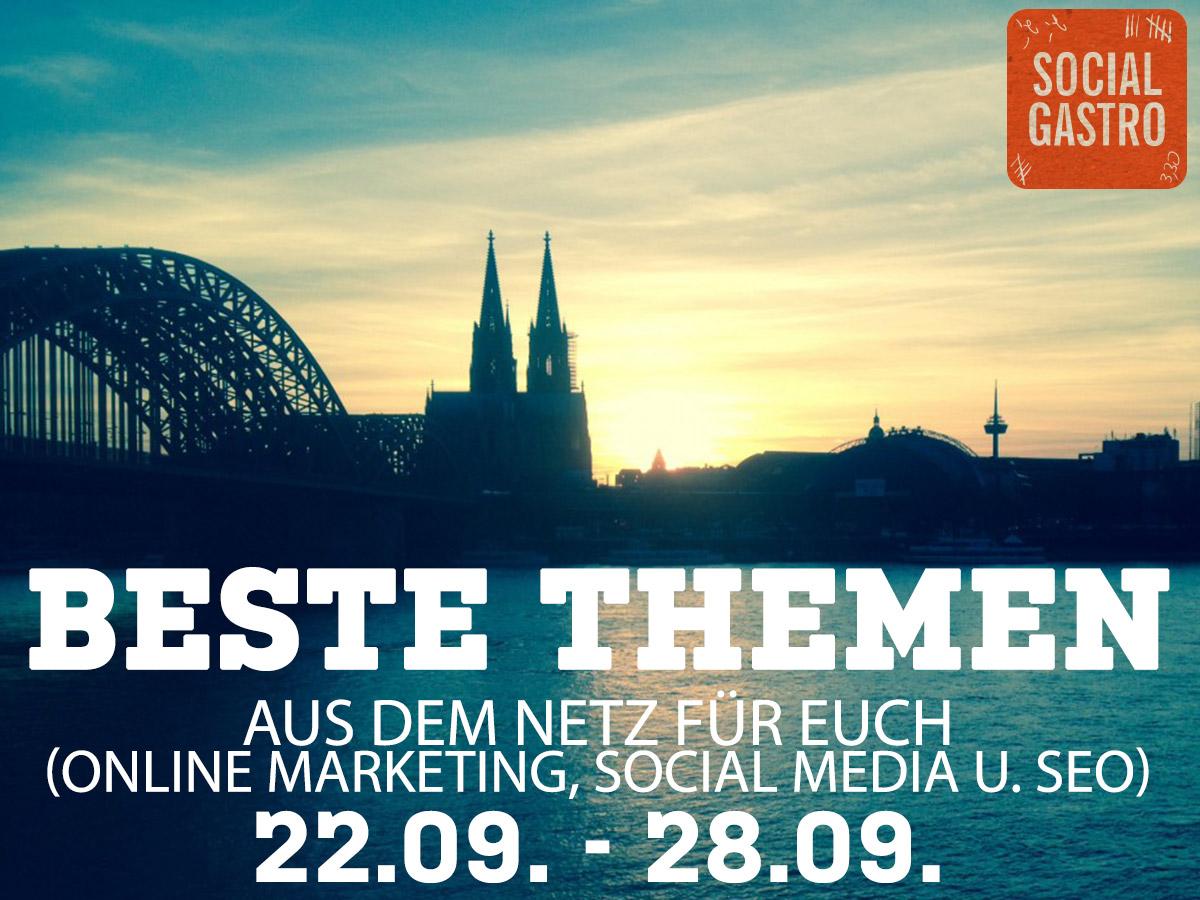 Beste Themen der vergangenen Woche aus dem Bereich Marketing vorgestellt von Socialgastro aus Köln.