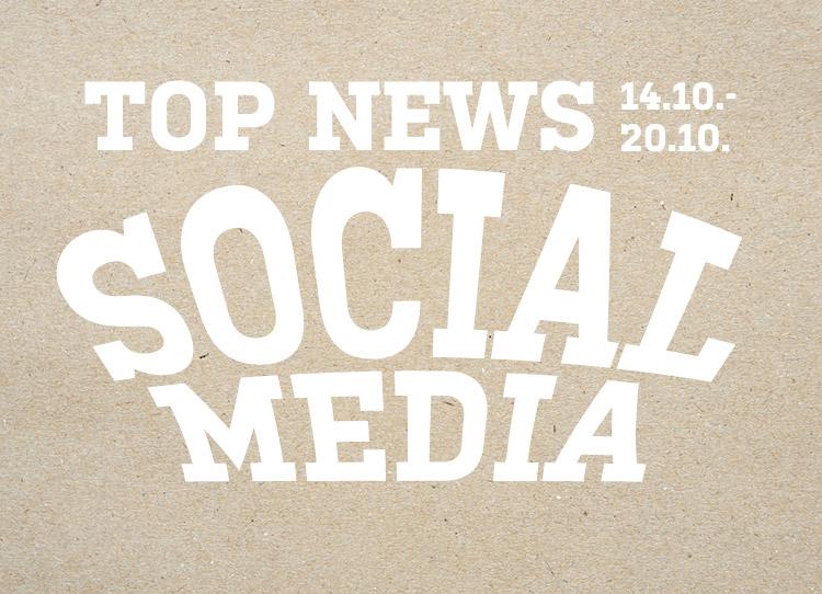 Socialgastro stellt die neusten Themen aus dem Bereich Social Media vom 14.10. bis zum 20.10 vor!